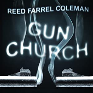 Gun Church | [Reed Farrel Coleman]