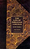 The Life of Abraham Lincoln ( Vols. 3&4 )