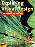 img - for By Joseph A. Gatto - Exploring Visual Design: The Elements and Principles (2000-08-16) [Hardcover] book / textbook / text book