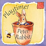 Playtime! Peter Rabbit (Peter Rabbit Seedlings) (Potter) (0723248923) by Potter, Beatrix