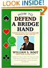 How to Defend a Bridge Hand