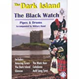 The Black Watch 1st Battalion - the Dark Island [DVD] [2004]