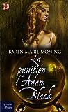 echange, troc Karen-Marie Moning - La punition d'Adam Black