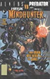 Aliens versus Predator: Witchblade versus the Darkness: Mindhunter (1840233648) by Quinn, David