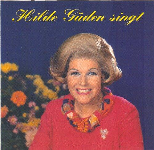 Hilde Güden singt
