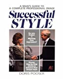Successful Style: A Man's Guide to a Complete Professional Image (Crisp Professional Series)