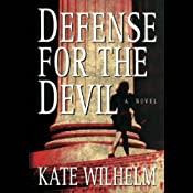 Defense for the Devil: A Barbara Holloway Novel | [Kate Wilhelm]