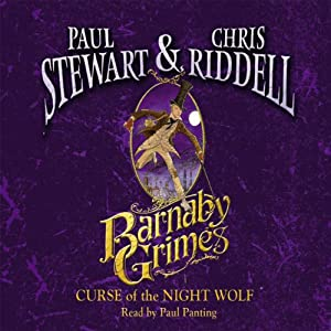 Barnaby Grimes: Curse of the Night Wolf | [Paul Stewart, Chris Riddell]