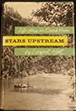 img - for Stars Upstream - Life Along An Ozark River book / textbook / text book
