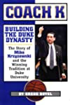Coach K: Building the Duke Dynasty: T...