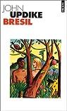 Brésil par Updike