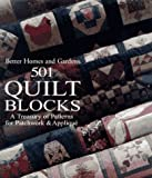 Better Homes and Gardens 501 Quilt Blocks: A Treasury of Patterns for Patchwork & Applique (0696019973) by Miller, Sylvia