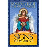 Signs From Above: Your Angels' Messages about Your Life Purpose, Relationships, Health, and More ~ Doreen Virtue