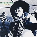 Florida Funk: 1968-1975