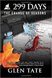 299 Days: The Change of Seasons (Volume 7) (Paperback) - Common