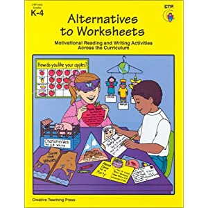 Alternatives to Worksheets: Grades K-4