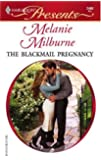 The Blackmail Pregnancy: Bedded By Blackmail (Harlequin Presents)