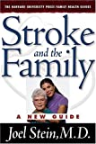 Image of Stroke and the Family: A New Guide (Harvard University Press Family Health Guides)