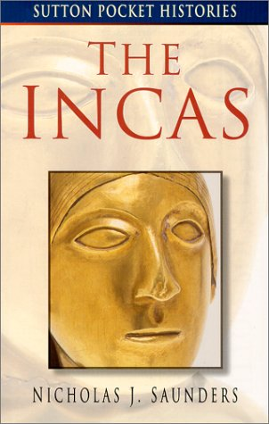 The Incas (Sutton Pocket Histories)