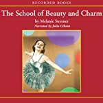 The School of Beauty and Charm | Melanie Sumner