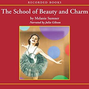 The School of Beauty and Charm | [Melanie Sumner]