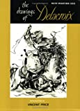 Drawings of Delacroix (Master Draughtsman Series)