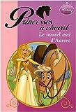 Princesses à cheval, Tome 4 : Le nouvel ami d'Aurore
