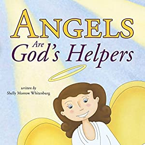 Angels Are God's Helpers Audiobook