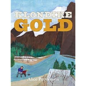 Klondike Gold Alice Provensen