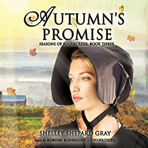 Autumn's Promise: Seasons of Sugarcreek, Book Three | [Shelley Shepard Gray]