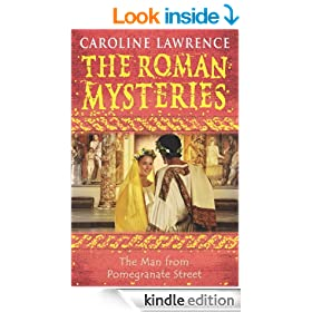 The Man from Pomegranate Street (THE ROMAN MYSTERIES Book 17)