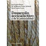 Desarrollo socioafectivo y de la personalidad (El Libro Universitario - Manuales)