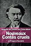 img - for Nouveaux Contes cruels: et Propos d'au-del  (French Edition) book / textbook / text book
