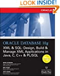 Oracle Database 10g XML & SQL: Design...