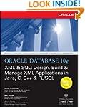 Oracle Database 10g XML & SQL: Design...