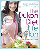 Cover of Dukan Diet Life Plan by Dr Pierre Dukan 144473606X