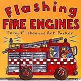 Flashing Fire Engines (Turtleback School & Library Binding Edition) (Amazing Machines)