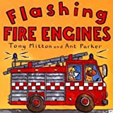 Flashing Fire Engines (Turtleback School & Library Binding Edition) (Amazing Machines)
