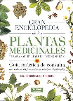 Gran Enciclopedia De Las Plantas Medicinales/ Great Encyclopedia of