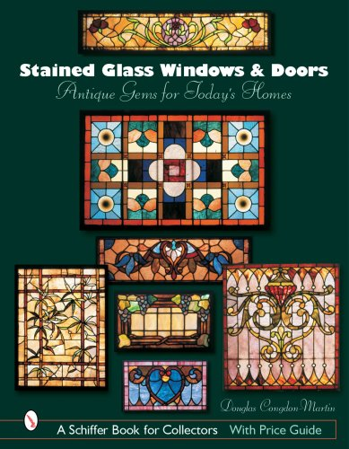 Stained Glass Windows And Doors: Antique Gems for Today's Homes