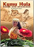 img - for Kumu Hula Roots and Branches book / textbook / text book