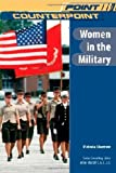 Women in the Military (Point/Counterpoint)
