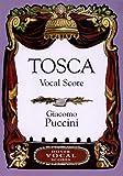 Tosca Vocal Score (Dover Vocal Scores) (0486424324) by Puccini, Giacomo