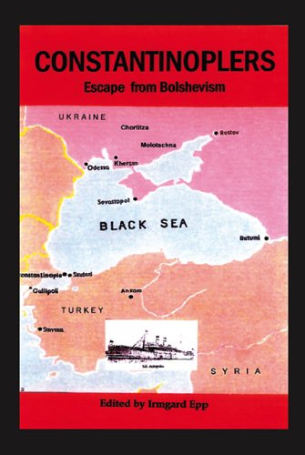 Constantinoplers: 逃离布尔什维克主义