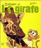 vignette de 'Zazoom n° 3<br /> Zazoom et la girafe (Didier Pizzi)'