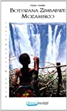 img - for Botswana Zimbabwe Mozambico book / textbook / text book