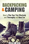 Backpacking & Camping: How to Plan Yo...