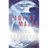 "Lady of Mazesvon ""Karl Schroeder"""