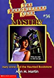 Mary Anne And The Haunted Bookstore (The Baby-Sitters Club Mystery) (0590059742) by Martin, Ann M.