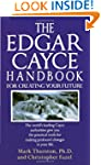 Edgar Cayce Handbook for Creating You...